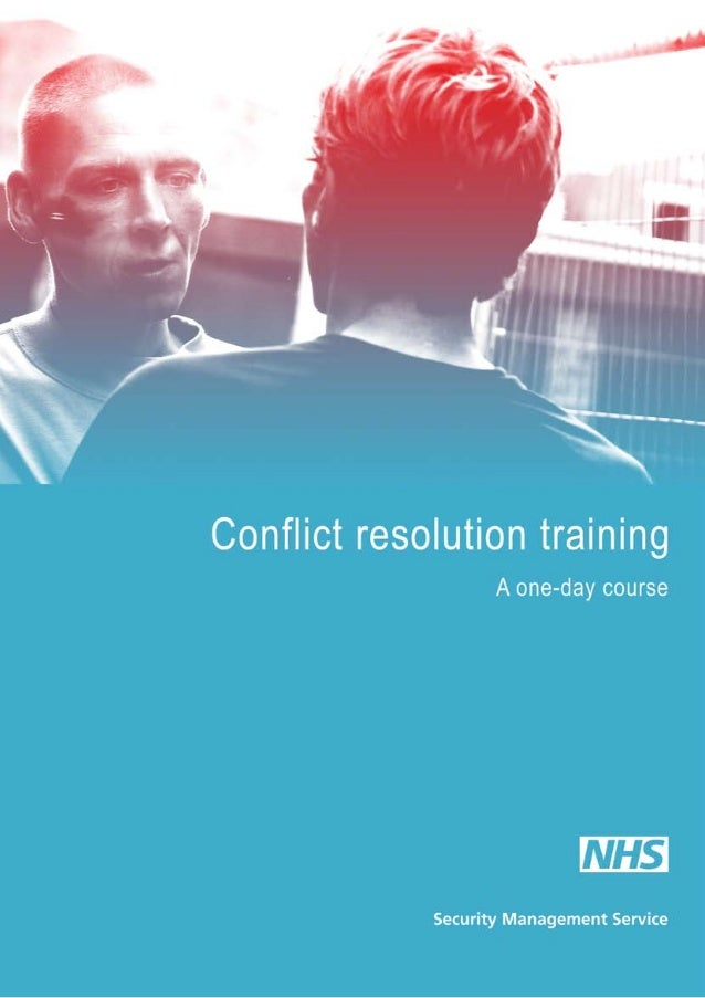 NHS Security Management Service    Conflict resolution workbook                                   Revised March 2008