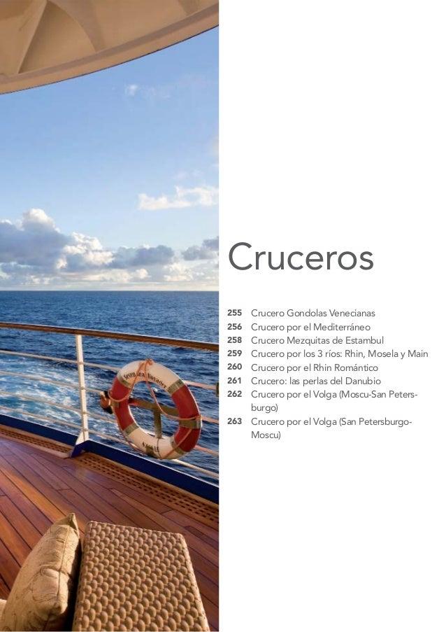 Cruceros255   Crucero Gondolas Venecianas256   Crucero por el Mediterráneo258   Crucero Mezquitas de Estambul259   Crucero...