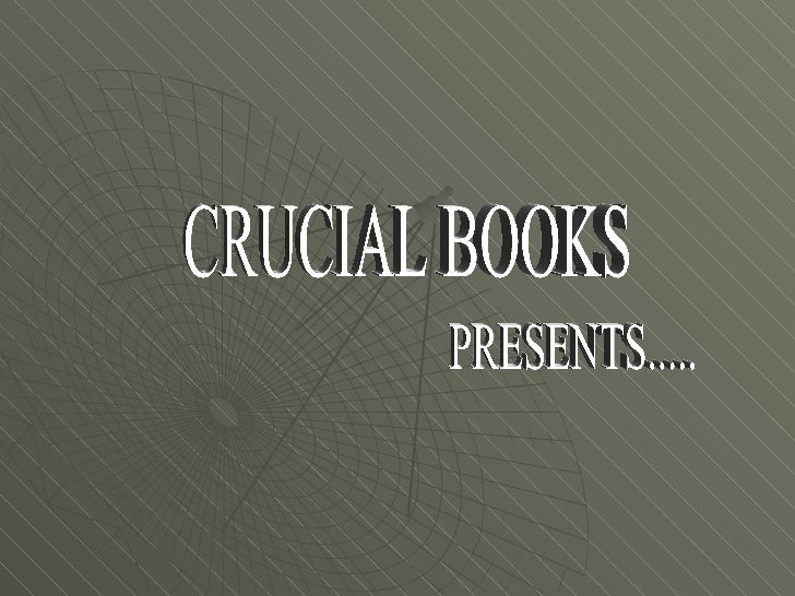 CRUCIAL BOOKS PRESENTS.....