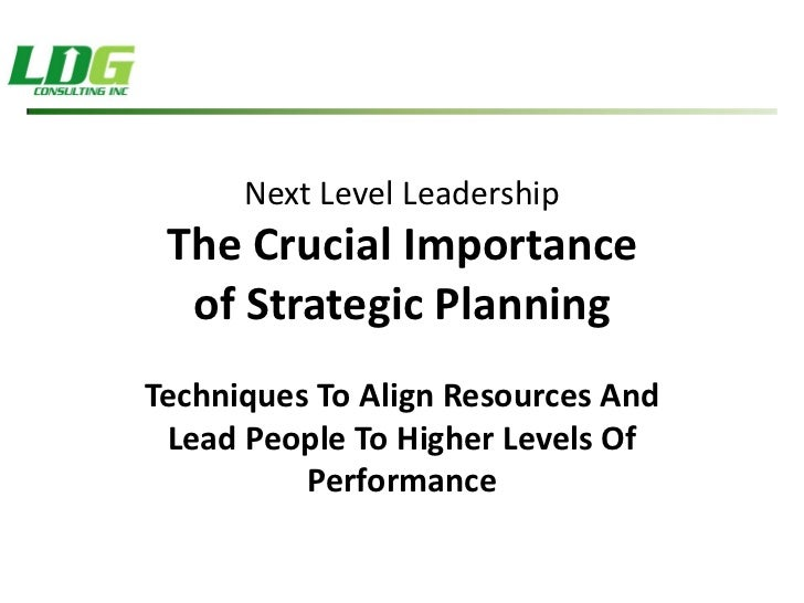 Crucial Importance Of Strategic Planning