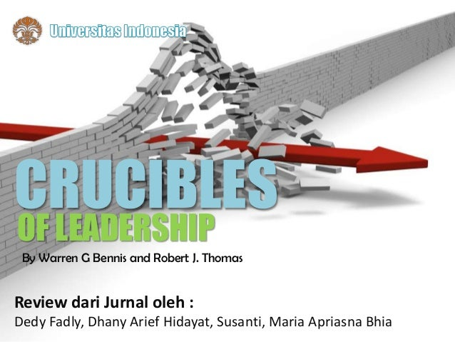 crucibles of leadership Crucible of leadership paper details: on a leadership experience in the past on discrimination, work ethics, cultural differences, racism, and crucibles.