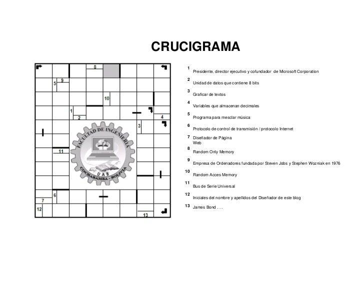 CRUCIGRAMA    1        Presidente, director ejecutivo y cofundador de Microsoft Corporation    2        Unidad de datos qu...