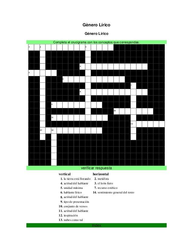 Gènero Lírico Género Lírico Completa el crucigrama con los conceptos que correspondas. 1 2 3 4 5 6 7 8 9 10 11 12 13 14 ve...