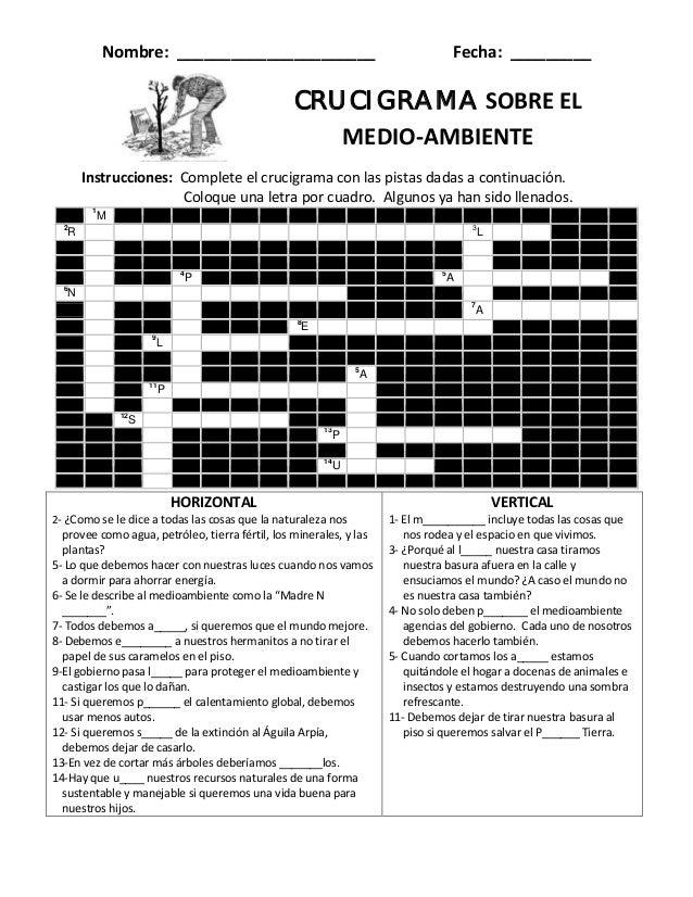 Nombre: ______________________ Fecha: _________  CRUCIGRAMA SOBRE EL  MEDIO-AMBIENTE  Instrucciones: Complete el crucigram...