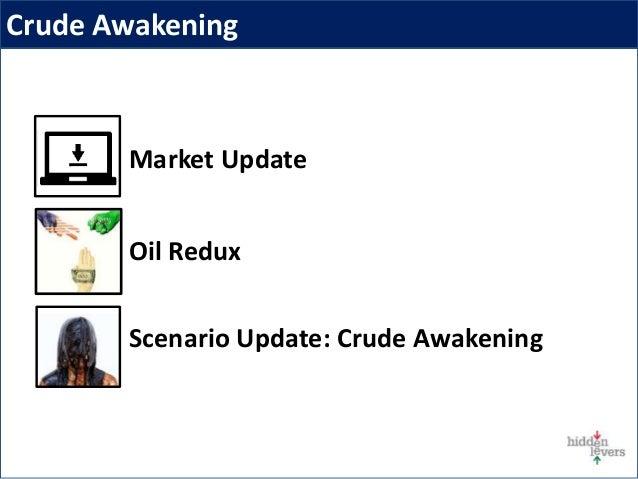 Crude Awakening Slide 3