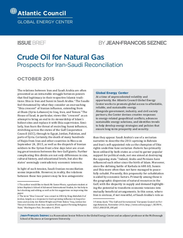 Wholl Be Iran War Buildups Judy Miller >> Crude Oil For Natural Gas Prospects For Iran Saudi Reconciliation
