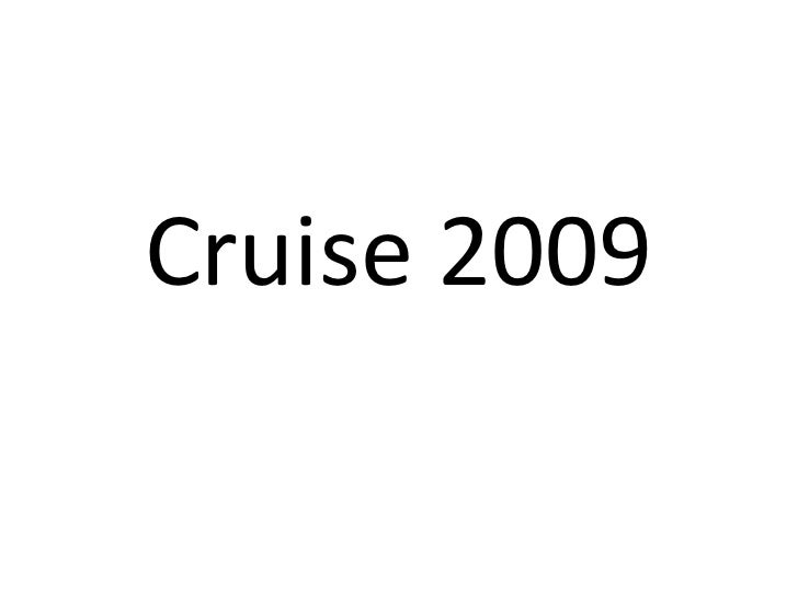 Cruise 2009<br />