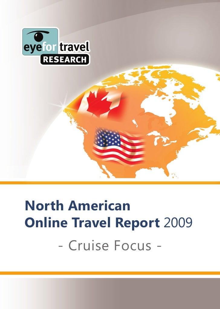 North American Online Travel Report 2009     - Cruise Focus -