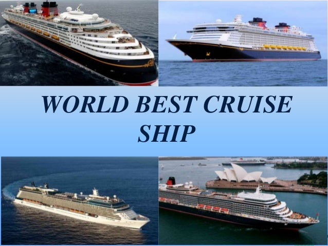 WORLD BEST CRUISE SHIP  11/20/2013  Principles of Tourism 2 - InstructorFaye B. Lagman  34