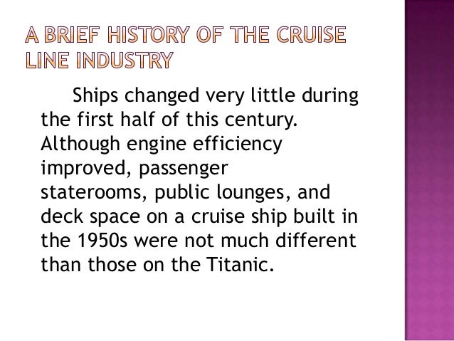 Cruise Ship Industry - History of cruise ship industry