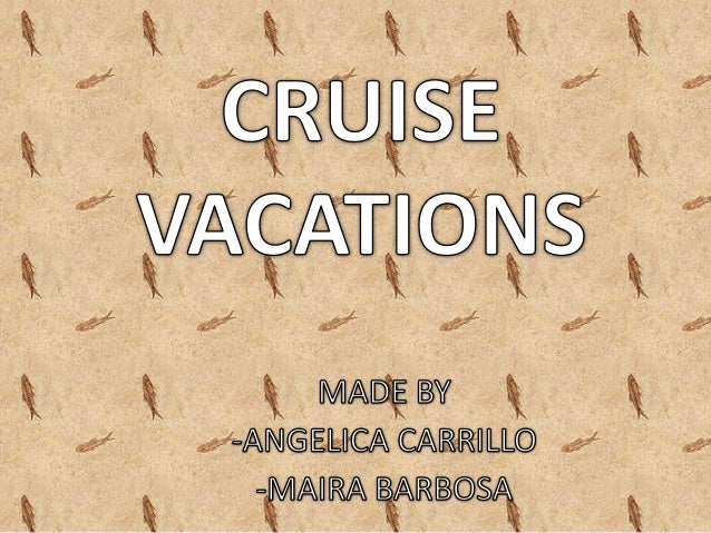 Cruise vacations