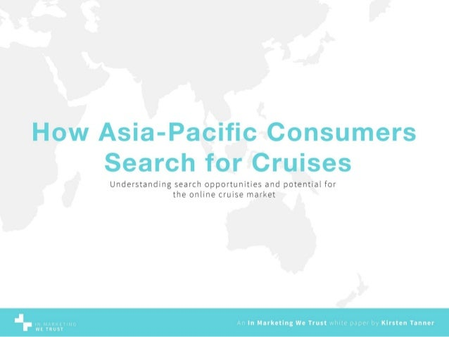 How Asia-Pacific Consumers Search for Cruises