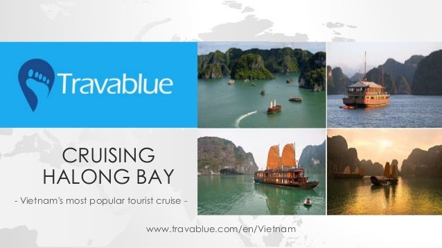CRUISING HALONG BAY - Vietnam's most popular tourist cruise - www.travablue.com/en/Vietnam