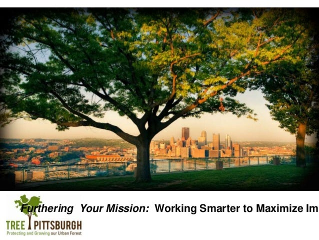 Furthering Your Mission: Working Smarter to Maximize Imp