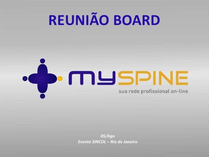 REUNIÃO BOARD <br />05/Ago <br />Evento SINCOL – Rio de Janeiro<br />