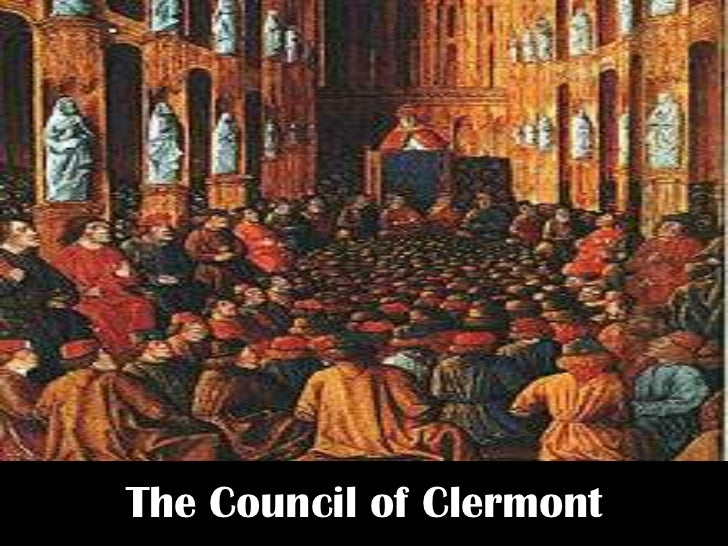 a history of the council of clermont and the first crusade First crusade urban i1 at the council of clermont in november 1095 and  set out from  idea of crusade', infernufionul history review, i (1979), 121-5.