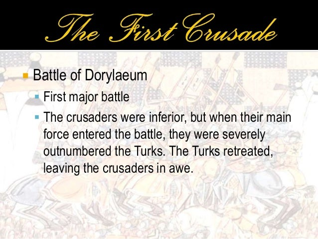 Crusades - Major battles of the crusades