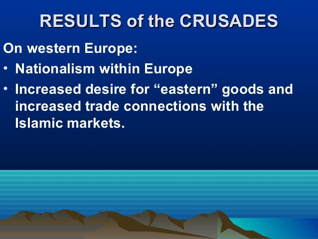 Essay On The Causes Of The Crusades