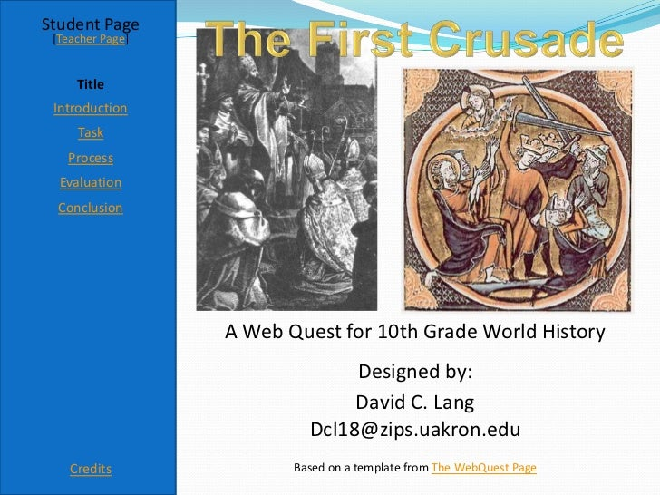 Student Page [Teacher Page]     Title Introduction     Task   Process  Evaluation  Conclusion                  A Web Quest...