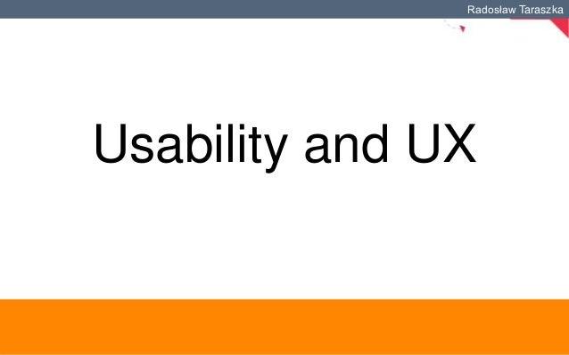 Radosław Taraszka  Usability and UX