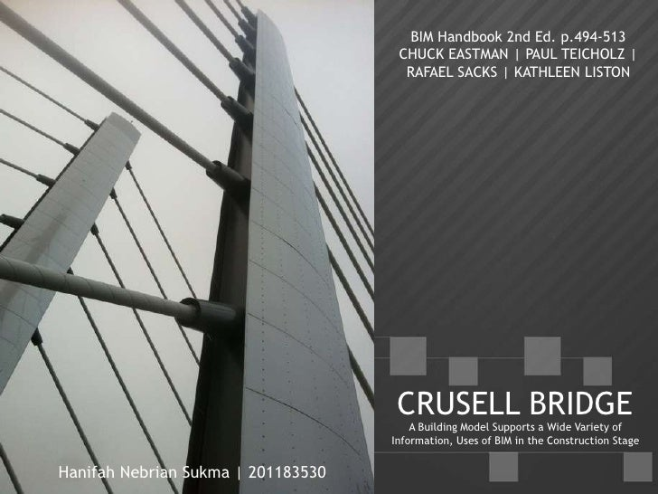 Project Management and Civil Engineering: Crusell Bridge