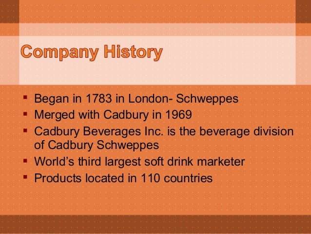 """cadbury beverages inc case study This slide presentation contains a number of forward-looking statements the words """"plan,"""" """"will,."""