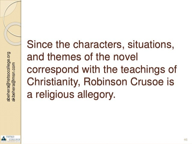 the religious epiphany in robinson crusoes character Allegorical significance of robinson crusoe island reenacts a drama of religious novel in which the character called robinson crusoe finds.