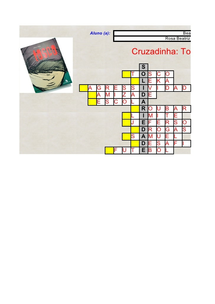 Aluno (a):                              Beatriz Lima Ishi                                 Rosa Beatriz Fernandes B        ...