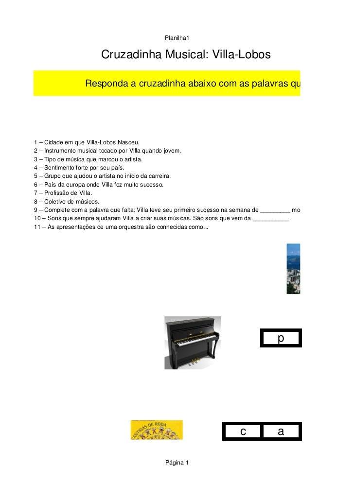 Planilha1                       CruzadinhaMusical:VillaLobos                  Respondaacruzadinhaabaixocomaspalav...