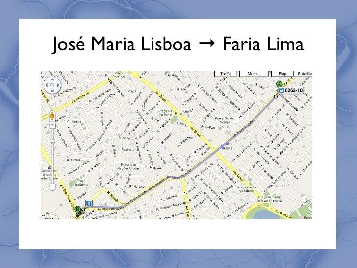 José Maria Lisboa → Faria Lima