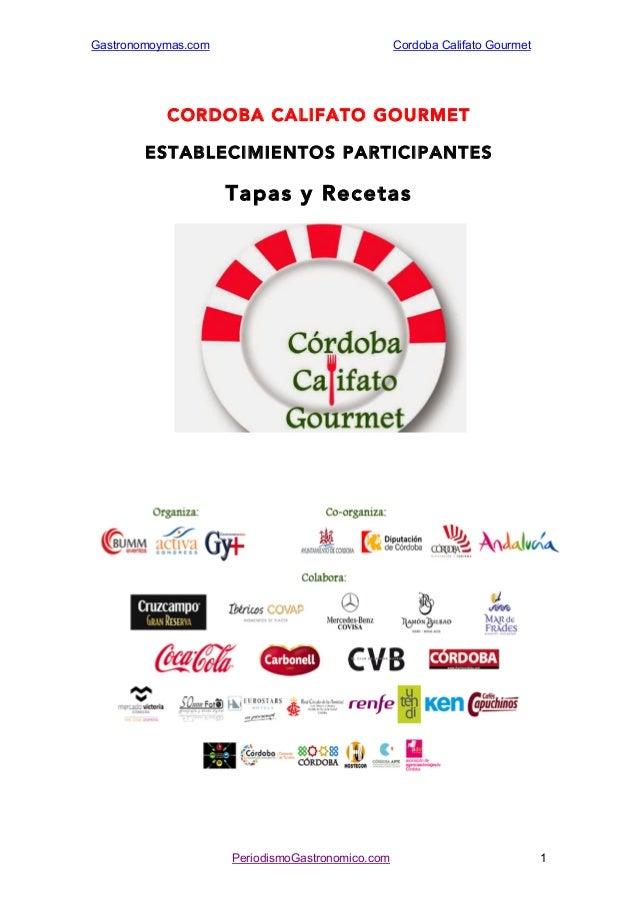 Gastronomoymas.com Cordoba Califato Gourmet  CORDOBA CALIFATO GOURMET  ESTABLECIMIENTOS PARTICIPANTES  Tapas y Recetas  Pe...