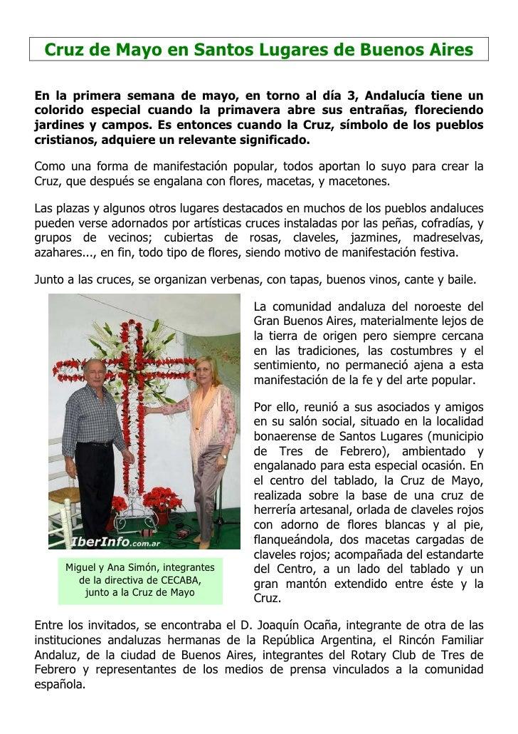 Cruz de Mayo en Santos Lugares de Buenos Aires  En la primera semana de mayo, en torno al día 3, Andalucía tiene un colori...