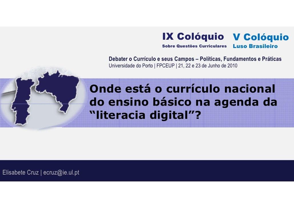 IX Colóquio V Colóquio                                                               Sobre Questões Curriculares      Luso...