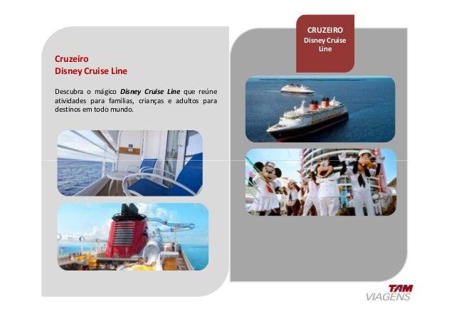 Cruzeiro Disney Cruise Line Descubra o mágico Disney Cruise Line que reúne atividades para famílias, crianças e adultos pa...