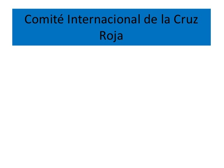 Comité Internacional de la Cruz Roja <br />