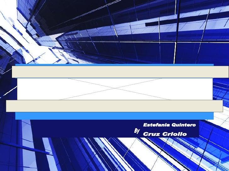 Estefania Quintero Cruz Criollo By