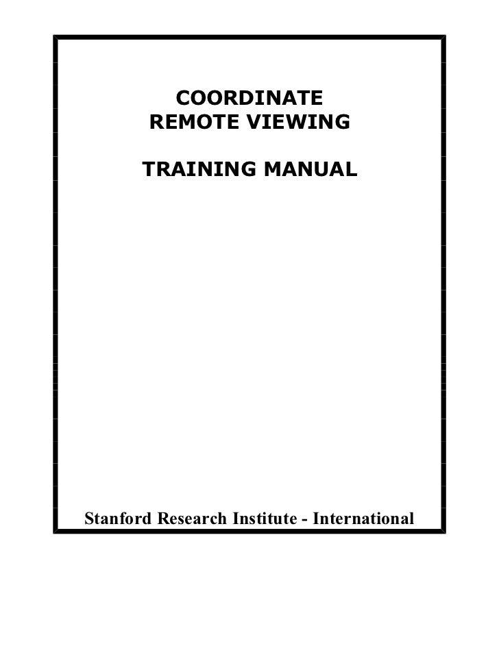 COORDINATE        REMOTE VIEWING       TRAINING MANUALStanford Research Institute - International