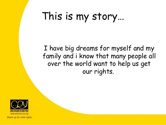 This is my story… I have big dreams for myself and my family and i know that many people all over the world want to help u...