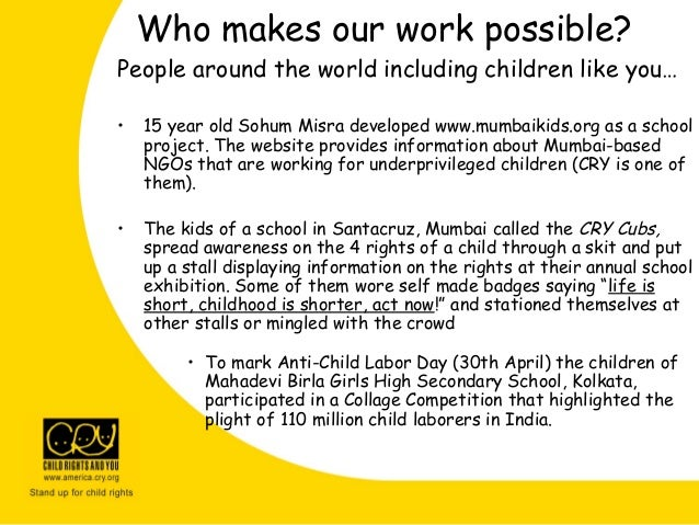People around the world including children like you… • 15 year old Sohum Misra developed www.mumbaikids.org as a school pr...