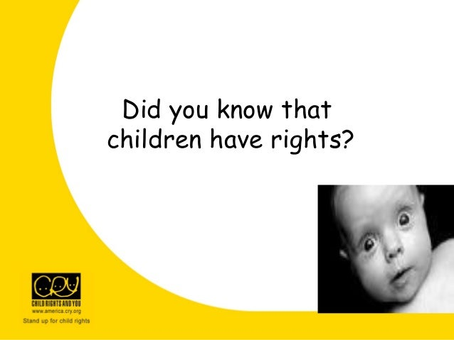Did you know that children have rights?