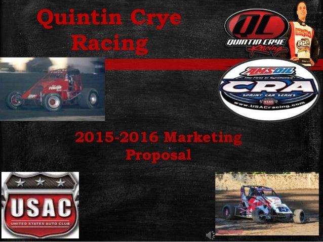 2015-2016 Marketing Proposal Quintin Crye Racing