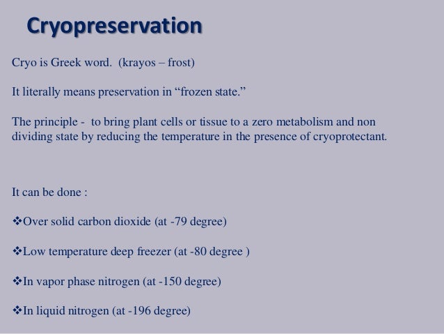 advantages of cryopreservation