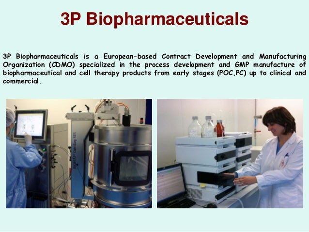 3P Biopharmaceuticals 3P Biopharmaceuticals is a European-based Contract Development and Manufacturing Organization (CDMO)...