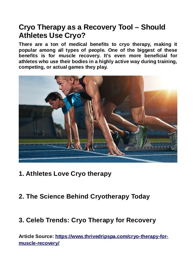 Cryo Therapy as a Recovery Tool – Should Athletes Use Cryo? There are a ton of medical benefits to cryo therapy, making it...