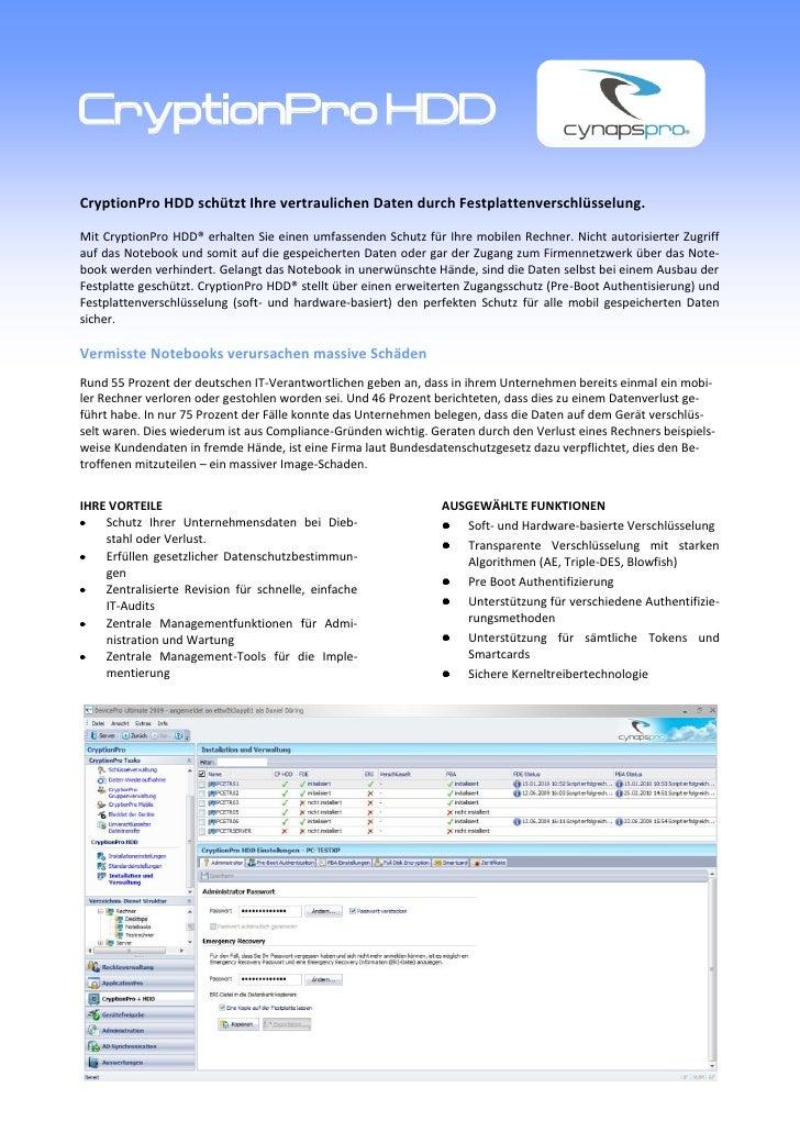 CryptionPro HDD CryptionPro HDD schützt Ihre vertraulichen Daten durch Festplattenverschlüsselung.  Mit CryptionPro HDD® e...