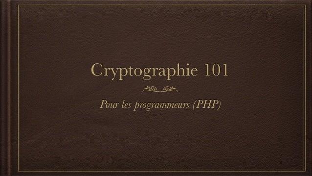 Cryptographie101 Pour les programmeurs (PHP)