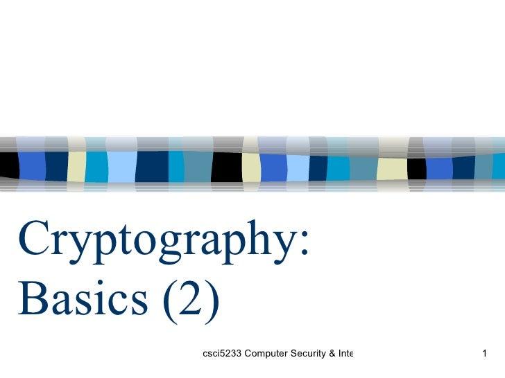 Cryptography:  Basics (2)