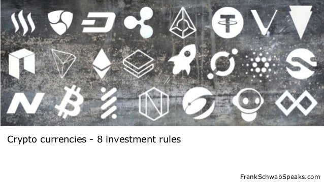 FrankSchwabSpeaks.com Crypto currencies - 8 investment rules