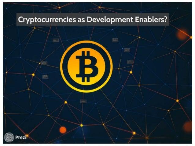 Cryptocurrencies as development enablers1