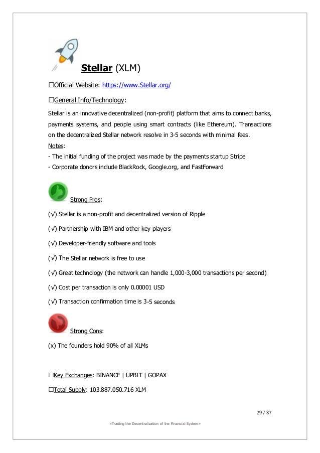 ««TTrraaddiinngg tthhee DDeecceennttrraalliizzaattiioonn ooff tthhee FFiinnaanncciiaall SSyysstteemm»» 30 / 87 NEM (XEM) ■...